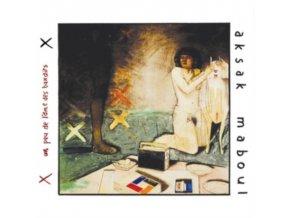 AKSAK MABOUL - Un Peu LAme Des Bandits (LP)