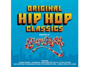 ORIGINAL HIP HOP CLASSICS PRESENTED BY SUGAR HILL RECORDS - Original Hip Hop Classics Presented By Sugar Hill Records (LP)