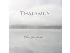 THALAMUS - Hiding From Daylight (LP)