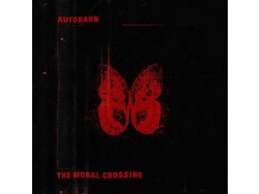 AUTOBAHN - The Moral Crossing (Red Vinyl) (LP)