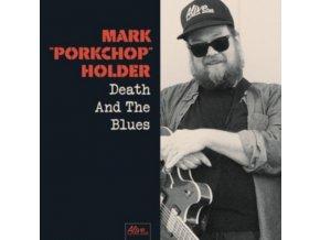 MARK PORKCHOP HOLDER - Death And The Blues (LP)