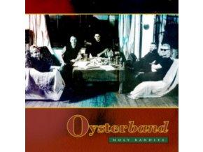 OYSTERBAND - Holy Bandits (LP)