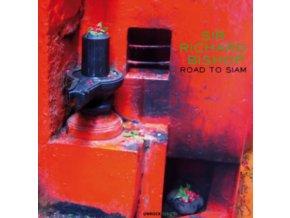 SIR RICHARD BISHOP - Road To Siam (LP)