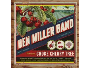 BEN MILLER BAND - Choke Cherry Tree (LP)