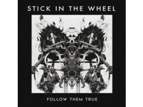 STICK IN THE WHEEL - Follow Them True (LP)
