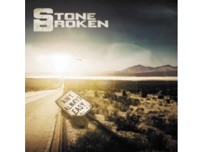 STONE BROKEN - Aint Always Easy (LP)