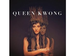 QUEEN KWONG - Love Me To Death (LP)