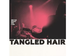 TANGLED HAIR - We Do What We Can (LP)