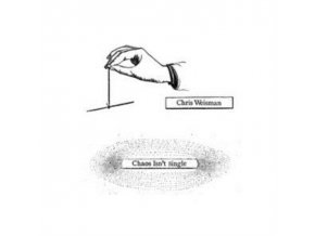CHRIS WEISMAN - Chaos Isnt Single (LP)