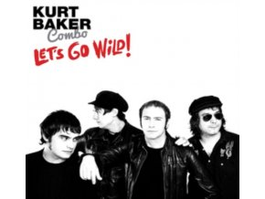 KURT BAKER COMBO - Lets Go Wild! (LP)