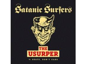 "SATANIC SURFERS - The Usurper / Skate. Dont Care (7"" Vinyl)"