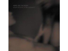 AIDAN MOFFAT / RM HUBBERT - Here Lies The Body (LP)