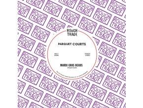 "PARQUET COURTS - Mardi Gras Beads (7"" Vinyl)"