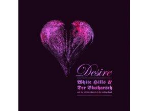 WHITE HILLS & DER BLUTHARSCH - Desire (LP)