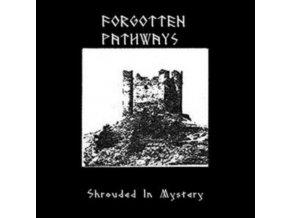 FORGOTTEN PATHWAYS - Shrouded In Mystery (LP)
