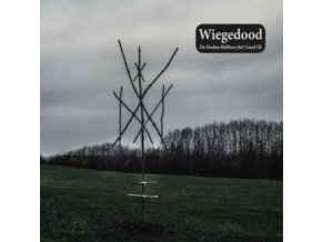 WIEGEDOOD - De Doden Hebben Het Goed III (LP)