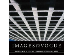 IMAGES IN VOGUE - Incipience 4: Live At Luvafair October 6Th. 1982 (LP)
