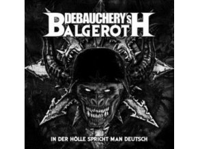 DEBAUCHERY VS BALGEROTH - In Der Holle Spricht Man Deutsch (LP)