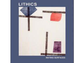 LITHICS - Mating Surfaces (LP)
