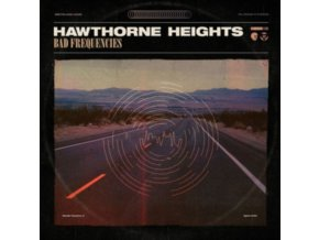 HAWTHORNE HEIGHTS - Bad Frequencies (LP)
