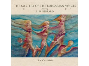 MYSTERY OF THE BULGARIAN VOICES - Boocheemish (Feat. Lisa Gerrard) (LP)