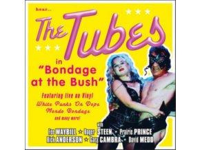 TUBES - Bondage At The Bush (LP)