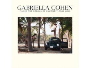 GABRIELLA COHEN - Pink Is The Colour Of Unconditional (LP)