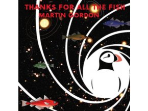 MARTIN GORDON - Thanks For All The Fish (LP)