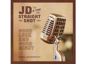 JD & THE STRAIGHT SHOT - Good Luck And Good Night (LP)