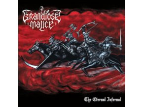 GRANDIOSE MALICE - The Eternal Infernal (LP)