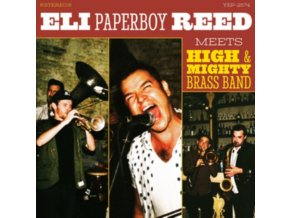 ELI PAPERBOY REED - Meets High & Mighty Brass Band (RSD 2018) (LP)