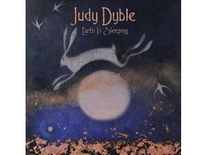 JUDY DYBLE - Earth Is Sleeping (LP)