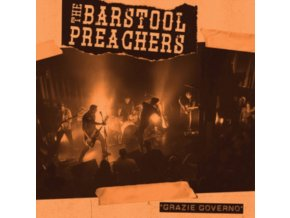 "BARSTOOL PREACHERS - Grazie Governo (Orange Vinyl) (7"" Vinyl)"