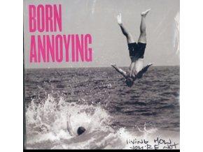 "BORN ANNOYING - Living How Youre Not (7"" Vinyl)"