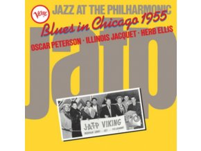 OSCAR PETERSON / ILLINOIS JACQUET / HERB ELLIS - Jazz At The Philharmonic: Blues In Chicago 1955 (LP)