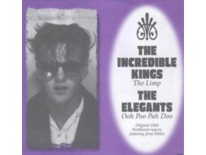 """INCREDIBLE KINGS / ELEGANTS - The Limp / Ooh Poo Pah Doo (7"""" Vinyl)"""