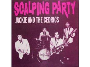 "JACKIE & THE CEDRICS - Scalping Party (7"" Vinyl)"