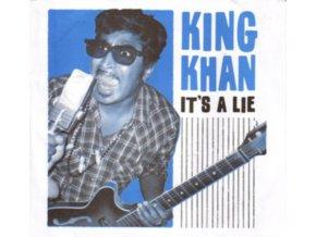 """KING KHAN - Its A Lie (7"""" Vinyl)"""