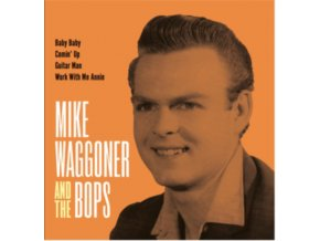 """MIKE WAGGONER & THE BOPS - Baby Baby / Comin Up / Guitar Man / Work With Me (7"""" Vinyl)"""
