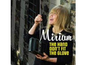"""MIRIAM - The Hand Dont Fit The Glove (7"""" Vinyl)"""
