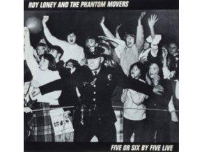 "ROY LONEY & PHANTOM MOVERS - 5 Or 6 By 5 Live (7"" Vinyl)"