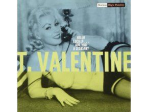 """T. VALENTINE - Hello Lucille... Are You A Lesbian? (7"""" Vinyl)"""