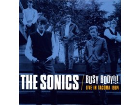 SONICS - Busy Body! Live In Tacoma 1964 (LP)