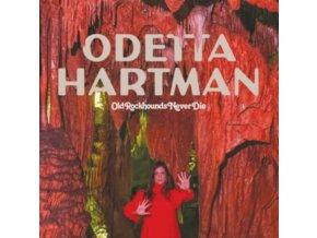 ODETTA HARTMAN - Old Rockhounds Never Die (LP)