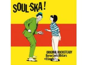 BYRON LEES ALL STARS - Soul Ska (LP)