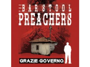 BARSTOOL PREACHERS - Grazie Governo (Colour Vinyl) (LP)