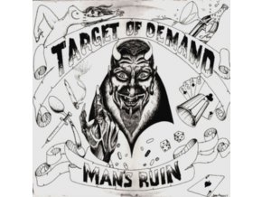 TARGET OF DEMAND - Mans Ruin (Limited Edition) (LP)