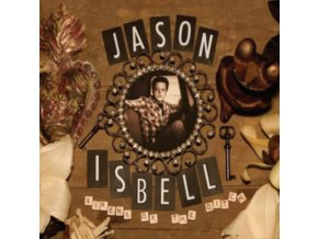 JASON ISBELL - Sirens Of The Ditch (LP)