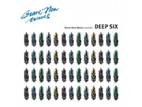 DEEP SIX - Brave New Waves Session (LP)