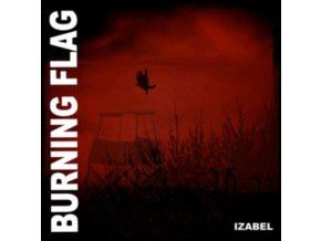 BURNING FLAG - Izabel (LP)